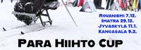 Para Hiihto Cupia hiihdetään Rovaniemellä, Imatralla, Jyväskylässä ja Kangasalla.